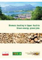Biomass heating in Upper Austria: Green energy, green jobs